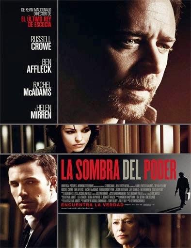 Ver La sombra del poder (State of Play) (2009) Online