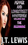 Pepper And Longstreet...The New YA Mystery/Adventure Series