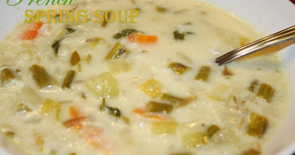 Pops and Podge: Happy Spring! French Spring Soup