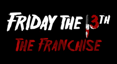 Friday The 13th: The Franchise