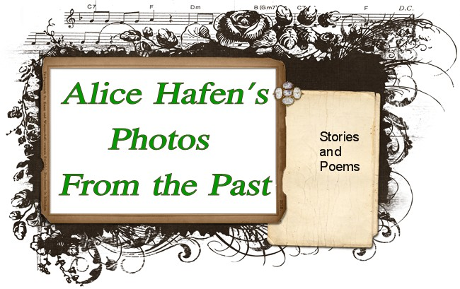Alice Hafen's Photos From the Past