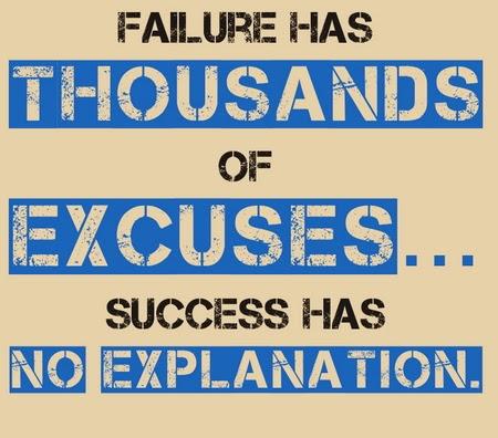 no excuses for failure