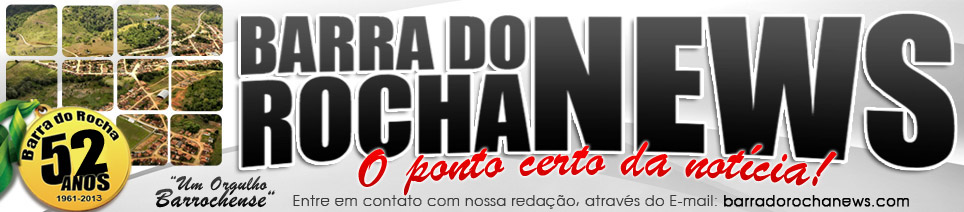 BARRA DO ROCHA NEWS