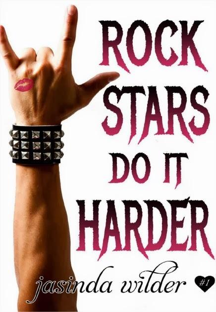 Resultado de imagem para Rock Stars do it harder - Jasinda Wilder