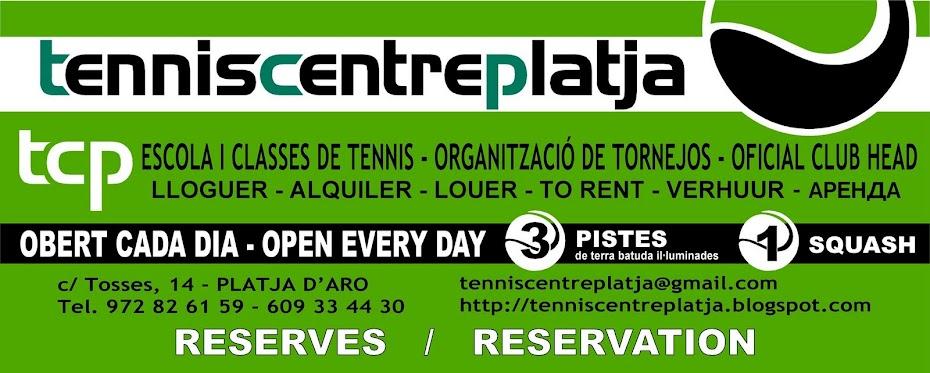 CLUB TENNIS CENTRE PLATJA