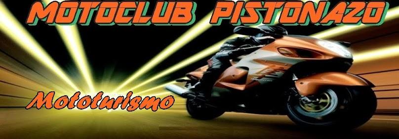 Motoclub Pistonazo Mototurismo