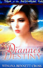 """Diane's Destiny"" by Winona Cross"