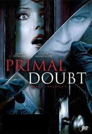Primal Doubt 2007 Hollywood Movie Watch Online