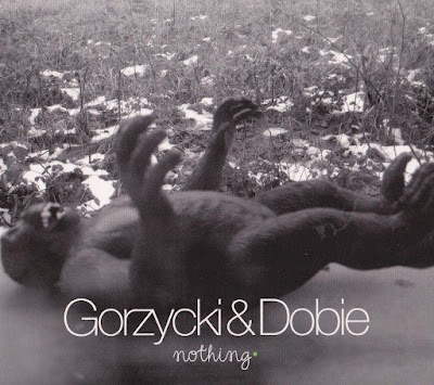 Gorzycki & Dobie: Nothing