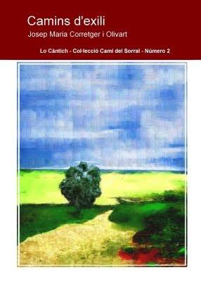 Camins d'exili (Josep Maria Corretger i Olivart