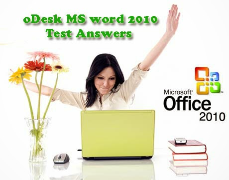 oDesk MS word 2010 test Answers