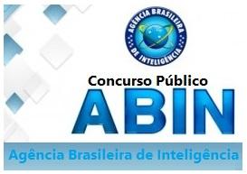 ABIN anuncia novo concurso público: Edital previsto 2017