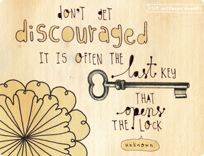 the notebook doodles-don't get discouraged, it is often the last key that opens the lock