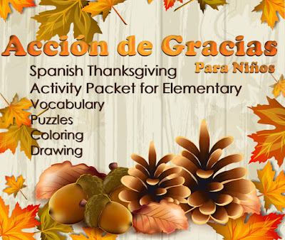 Thanksgiving Fun Pack in Spanish - for Elementary Kids: Puzzles, Hidden Messages, Vocabulary, Coloring, Fun!!