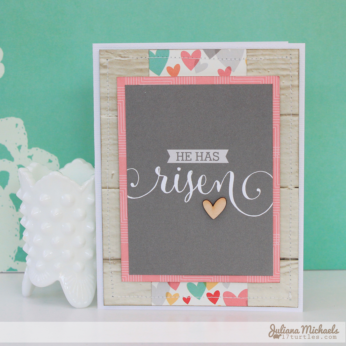 He Has Risen card by Juliana Michaels for Elle's Studio April Kit
