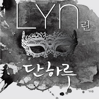 Mask OST Only One Day LYN Hangul English Translation Romanization 단 하루 린 enjoy korea hui The Mask Genre Romance Melodrama Writter by Choi Ho chul Directer Boo Sung chul Starring Soo Ae Ju Ji hoon Yeon Jung hoon Yoo In young K-Pop
