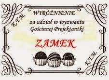 """WYRÓŻNIENIE W W WYZWANIU GOŚCINNEJ PROJEKTANTKI KTM """"ZAMEK"""""""