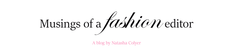 Musings of a Fashion Editor