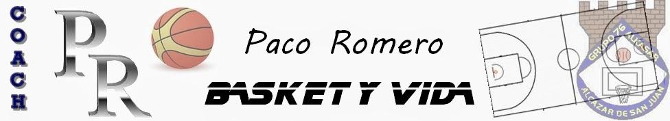 Paco Romero - basket y vida