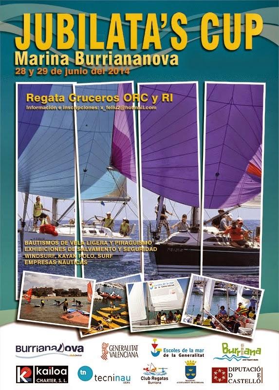 Jubilata´s Cup. Marina Burrianova, Club Regatas Burriana. 28 y 29 Junio de 2014. Cruceros ORC y RI