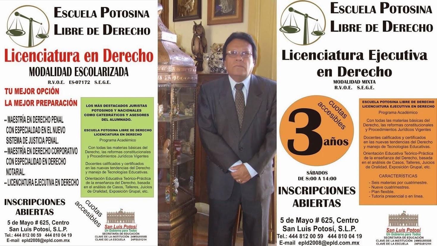 ESCUELA POTOSINA LIBRE DE DERECHO. INSCRIPCIONES ABIERTAS.