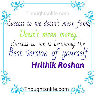 hrithik roshan quote, thoughtsnlife