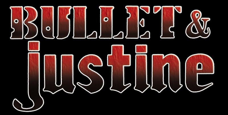 Bullet & Justine