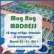 Mug Rug Madness