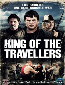 King of the Travellers (2012) peliculas hd online