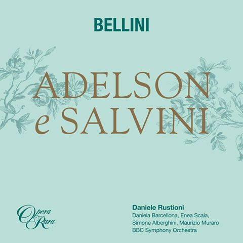 ON THE HORIZON | 2017&#39;s Best Bets: Opera Rara&#39;s <i>Adelson e Salvini</i>, coming on 3 March 2017