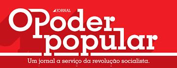 O PODER POPULAR: UM JORNAL COMUNISTA A SERVIÇO DAS LUTAS POPULARES