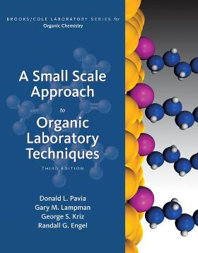 Scientist at work organic chemistry books a small scale approach to organic laboratory techniques 3rd edition donald l pavia author gary m lampman author george s kriz author fandeluxe Choice Image