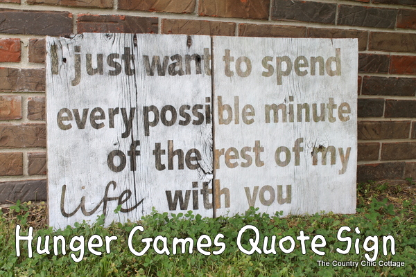 hunger games quote sign barnwood