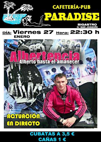 Cartel para la actuación de Albertencia en el Pub Paradise de Bigastro viernes 27-01-2012