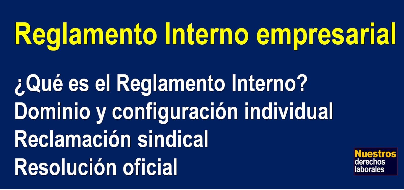 Reglamento Interno empresarial.