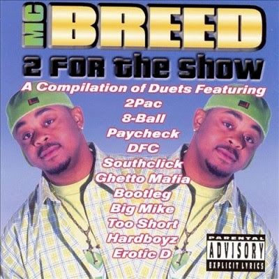 MC Breed – 2 For The Show (CD) (1999) (FLAC + 320 kbps)