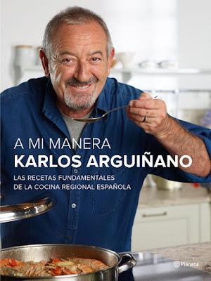 LIBRO - A mi manera  Karlos Arguiñano (Planeta - 5 Noviembre 2015)   GASTRONOMIA - COCINA - RECETAS  Edición papel & ebook kindle | Comprar en Amazon