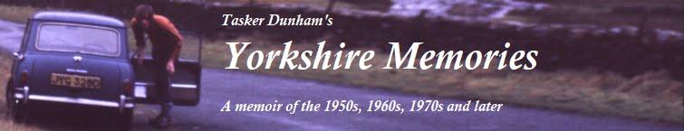 Tasker Dunham's Yorkshire Memories