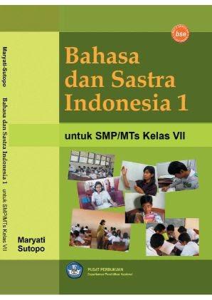 Pusatnya Download Buku Gratis Bahasa Dan Sastra Indonesia 1 Untuk Smp Mts Kelas Vii