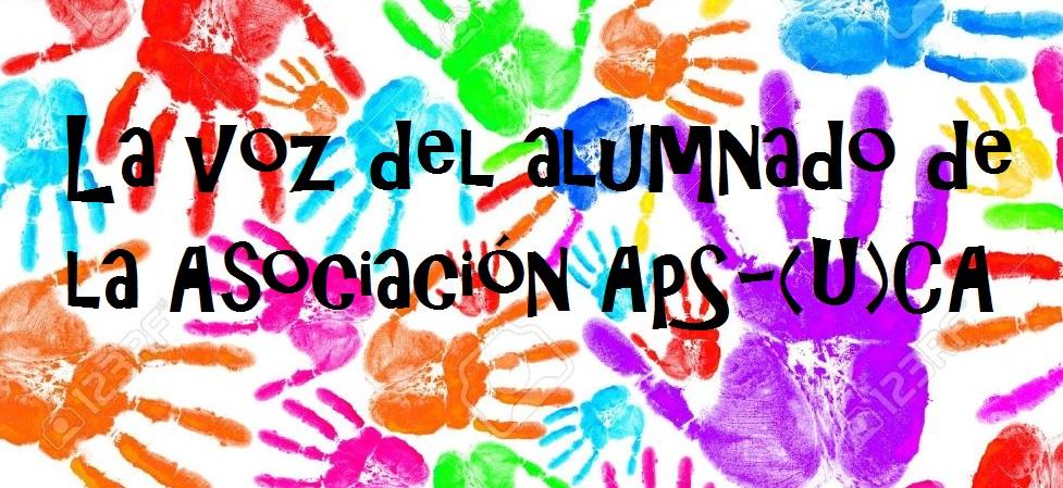 La voz del alumnado de la Asociación ApS - (U)CA