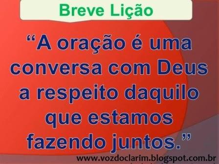 http://vozdoclarim.blogspot.com.br/2014/10/breve-licao-18.html