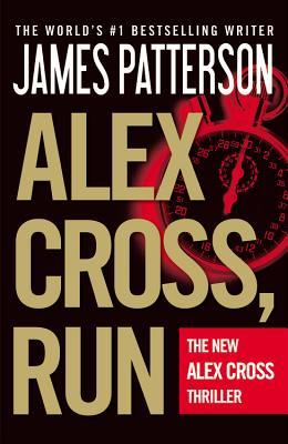 Literary marie february 2013 its not every day that i get a naked girl answering the door i knock on alex cross run free preview of first 19 chapters by james patterson fandeluxe Choice Image