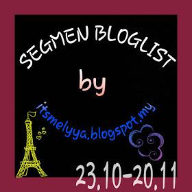 2nd Segmen Bloglist by itsmelyya.blogspot.my