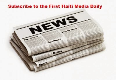 SUBSCRIBE TO THE FIRST HAITI MEDIA