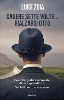 Cadere Sette Volte... Rialzarsi Otto - Luigi Zoia
