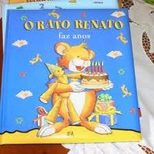 O rato Renato faz anos