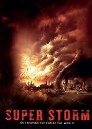 Super Storm ซูเปอร์พายุล้างโลก