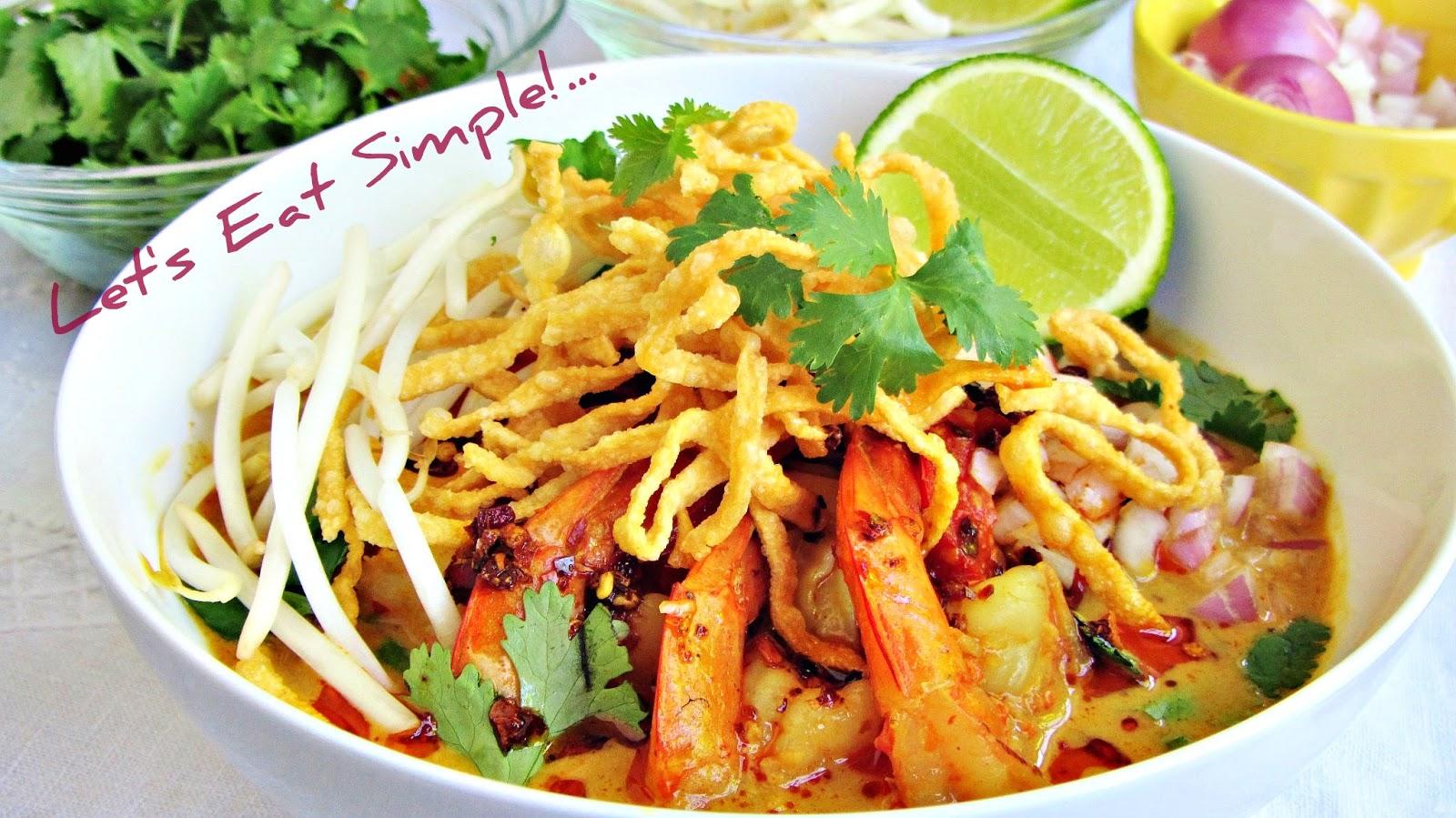 ... eat.....simple!: Khao Soi Goong / Northern-Thai Shrimp Curry Noodle