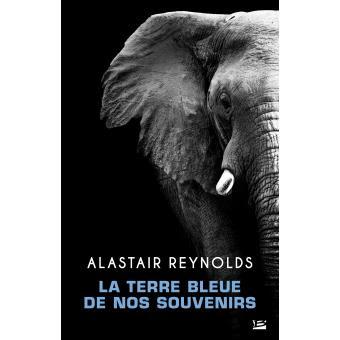 La terre bleue de nos souvenirs de Alastair Reynolds