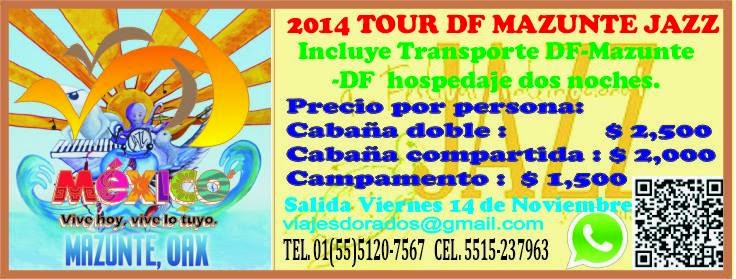 Tour al Festival de Jazz de Mazunte 2015